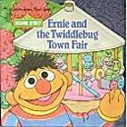 Ernie & Twiddlebug Fair (Super Shape Book)…