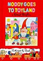 Noddy Goes to Toyland by Enid Blyton