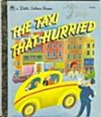 The Taxi That Hurried (Little Golden Book)…