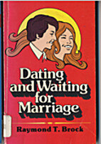 Dating and Waiting for Marriage (Radiant…