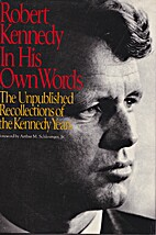 Robert Kennedy in His Own Words: The…