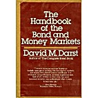 The Handbook of the Bond and Money Markets…