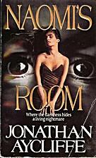 Naomi's Room by Jonathan Aycliffe