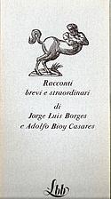 Racconti brevi e straordinari by Jorge Luis…