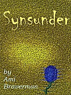Synsunder by Ami Braverman
