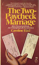 The Two-Paycheck Marriage by Caroline Bird