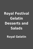 Royal Festival Gelatin Desserts and Salads…