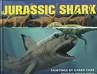 Jurassic Shark by Deborah Diffley