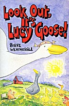 Look out, it's Lucy Goose by Stephen…