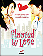 Floored by Love by Desiree Lim