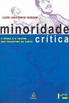 Minoridade Crítica: A Ópera e o Teatro nos…