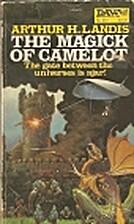 Magick of Camelot by Arthur H. Landis