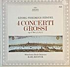 4 Concerti Grossi op. 6 No. 1, 2, 10, 12 by…