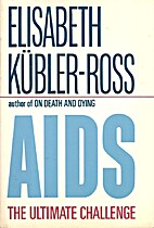 AIDS: The Ultimate Challenge by Elisabeth…