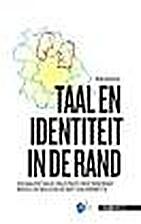 Taal en identiteit in de Rand een analyse…