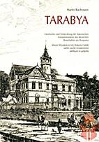 Tarabya : Geschichte und Entwicklung der…