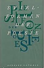 Spielformen der Poesie by Gerhard Grümmer