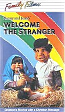 Welcome the Stranger (VHS) by Family Films