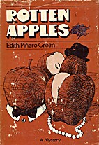 Rotten Apples by Edith Piñero Green