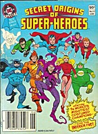 Secret Origins of Super-Heroes (DC Special…
