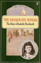 The Nomad: The Diaries of Isabelle Eberhardt…