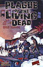 Plague of the Living Dead #3 by John Russo