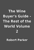 The Wine Buyer's Guide - The Rest of the…