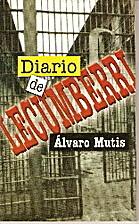 Diario de Lecumberri by Alvaro Mutis