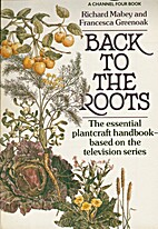Back to the Roots (Arena Bks.) by Richard…
