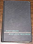 Wind over Wisconsin by August William…