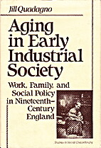 Aging in Early Industrial Society. Work,…