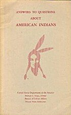Answers to Questions About American Indians…