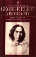 George Eliot [by Gordon S. Haight] by Gordon…