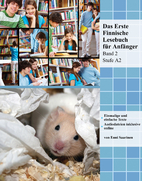 Das Erste Finnische Lesebuch für Anfänger,…
