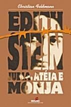 Edith Stein, judia, atéia e monja by…