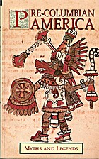 Myths of Pre-Columbian America by Donald A.…