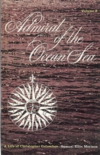 Admiral of the Ocean Sea: A Life of…