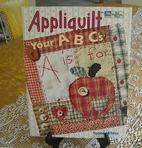 Appliquilt Your ABCs (That Patchwork Place)…