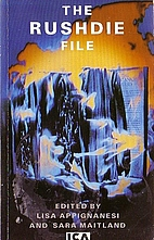 The Rushdie File by Lisa Appignanesi