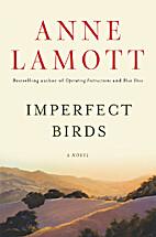 Imperfect Birds by Anne Lamott