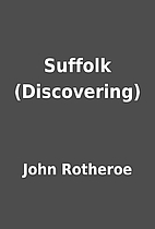 Suffolk (Discovering) by John Rotheroe
