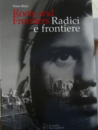 Roots and Frontiers, Radici e frontiere by…