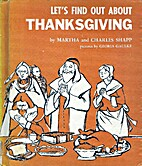 Let's Find Out About Thanksgiving by Martha…