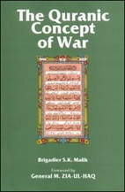 The Quranic Concept of War by S.K. Malik