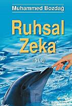 Ruhsal Zeka by Muhammed Bozdağ
