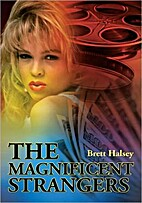The Magnificent Strangers by Brett Halsey