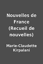 Nouvelles de France (Recueil de nouvelles)…