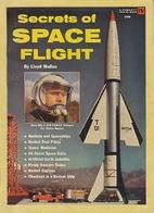 Secrets of space flight by Lloyd Mallan