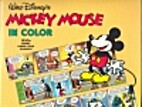 Walt Disney's Mickey Mouse In Color by Floyd…