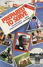 Prepared to Serve by Derek Williams